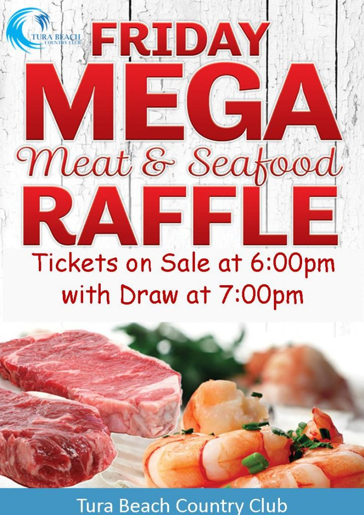 friday mega meat & seafood raffle tura beach country club